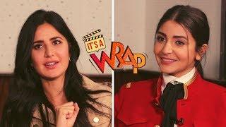 Katrina Kaif & Anushka Sharma | Zero | It's A Wrap