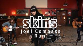 Joel Compass - 'Run' - Skins Sessions