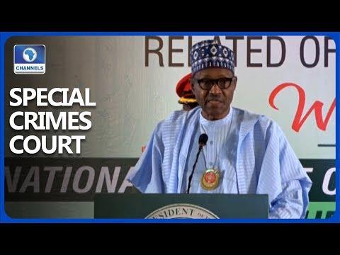 Buhari Wants Quick Passage Of Special Crimes Court Bill