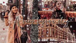 A VERY FESTIVE VLOG: A Weekend In London + A Trip To Harrods ✨
