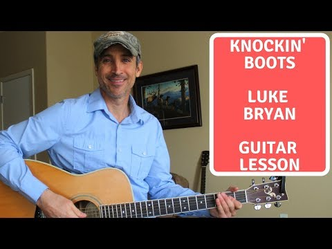 Knockin' Boots - Luke Bryan - Guitar Lesson | Tutorial