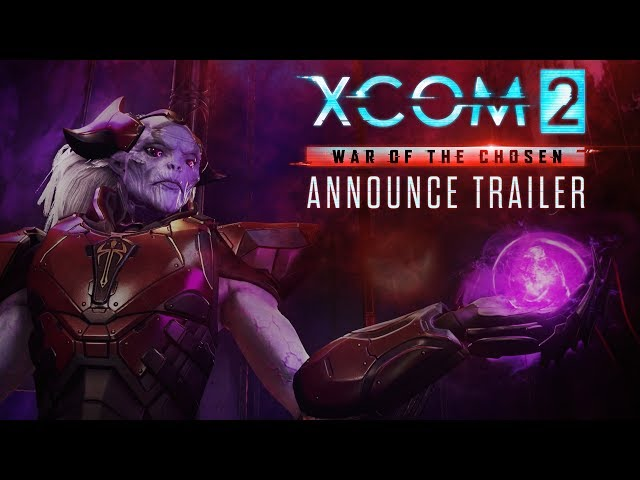 XCOM 2: War of the Chosen - Best Strategy Game of E3 2017 - Nominee