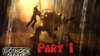 Bioshock remastered Part 1