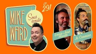 #291 – Louis-José Houde et Jo Cormier