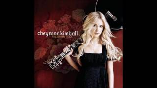 Cheyenne Kimball - Good Go Bad