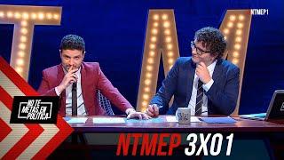 No Te Metas En Política 3x01 | Hemos Vuelto #NTMEP