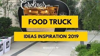45+ Cool Food Truck Ideas Inspiration 2019