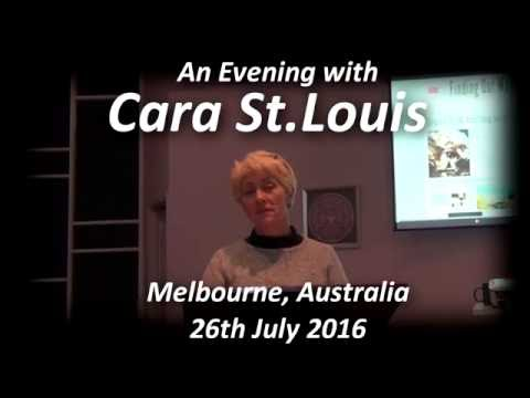An Evening with Cara St.Louis - Melbourne, Australia  (26th July 2016)