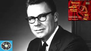 Napoleon Hill's Think & Grow Rich  Condensed and Narrated by Earl Nightingale