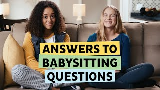 Babysitter Boss S3E8: Answers to Babysitting Questions