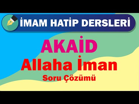 Akaid   11.Sınıf   3.Ünite   Allah'a İman   Soru Çözümü   +PDF