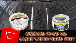 Collinite 476s vs. Super Cera Paste Wax - Wachs richtig auftragen und Auto versiegeln