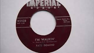 I'm Walkin'   Fats Domino