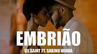 LIL SAINT Feat SABINO HENDA   EMBRIÃO (remix) B26 VIDEO OFICIAL