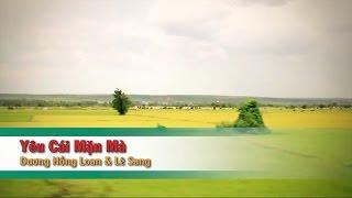 Yêu Cái Mặn Mà – Dương Hồng Loan ft Lê Sang