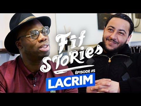 Fif Stories I Épisode #5 - Lacrim : Les raisons de la discorde