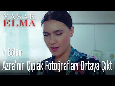 Azra'nın çıplak fotoğrafları ortaya çıktı - Yasak Elma 7. Bölüm
