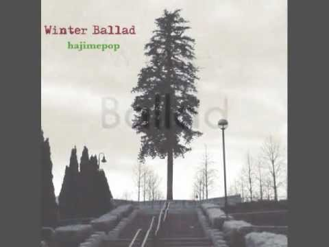 """Winter Ballad"" - hajimepop"