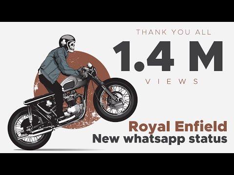 Royal Enfield New whatsapp status👍👌👍👍😊😊👌👍