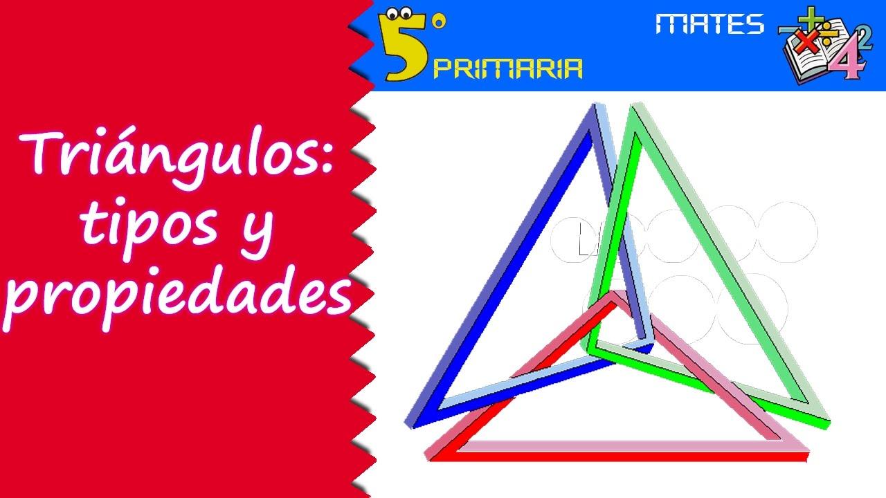 Triángulos: propiedades y tipos. Mate, 5º Primaria. Tema 8