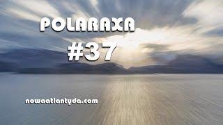 Polaraxa 37 – Wyprawy w kosmos, wyprawy Magellana