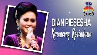 Gambar cover Dian Piesesha - Keroncong Kerinduan ( Video Klip )