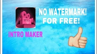 intro maker free download no watermark - मुफ्त