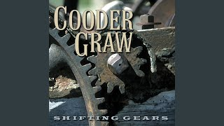 """Video thumbnail of """"Cooder Graw - Better Days"""""""