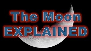 Flat Earth  - The Moon Explained 100%