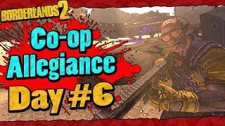 Borderlands 2 | Co-op Allegiance Run w/ Ki11er Six | Day #4