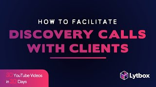 How To Facilitate A Discovery Meeting with Clients