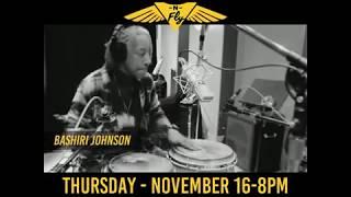Run N Fly - Bashiri Johnson @ Iridium Nov16