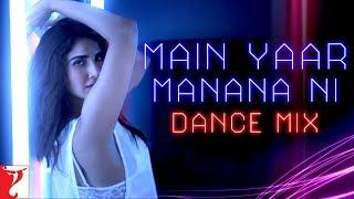 Main Yaar Manana Ni - Dance Mix | Vaani Kapoor | Yashita Sharma