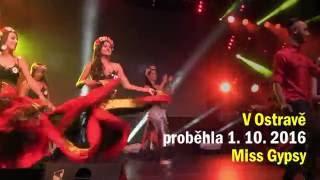 V Ostravě proběhla Miss Gypsy 2016. Pořadatelé podpořili Natálku Kudrikovou