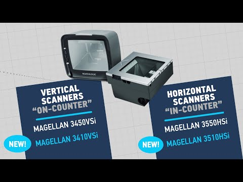 Magellan 34xxVSi and 35xxHSi single plane scanners