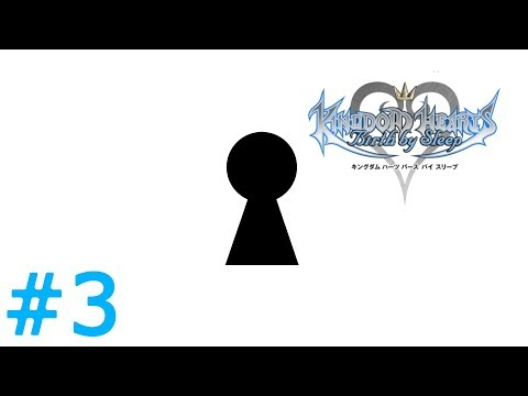 【KHBbSFM】KINGDOM HEARTS -Birth by Sleep FINAL MIX-#3