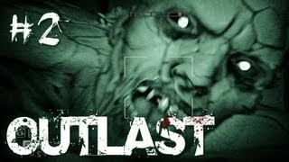 Outlast | Part 2 | LEAVE ME ALONE ;_;