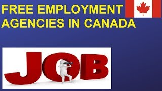 Free Employment Agencies In Canada    Job Assistance Canada    Resume Building And Mock Interviews