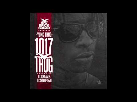 Young Thug - 2 Cups Stuffed (Prod. By Super Mario) [1017 Thug Mixtape] (2013)