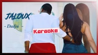 DADJU   Jaloux [ Karaoke   Lyrics   Paroles ]