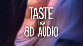 Tyga   Taste Ft.Offset (8D AUDIO) 🎧