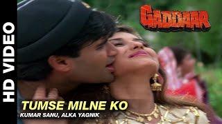 Tumse Milne Ko - Gaddaar | Kumar Sanu & Alka Yagnik