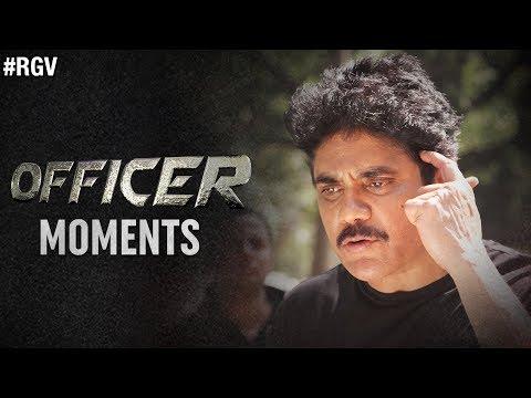 Officer Moments | #OfficerReportingOnJune1st | RGV | Nagarjuna | Myra Sareen | Ravi Shankar