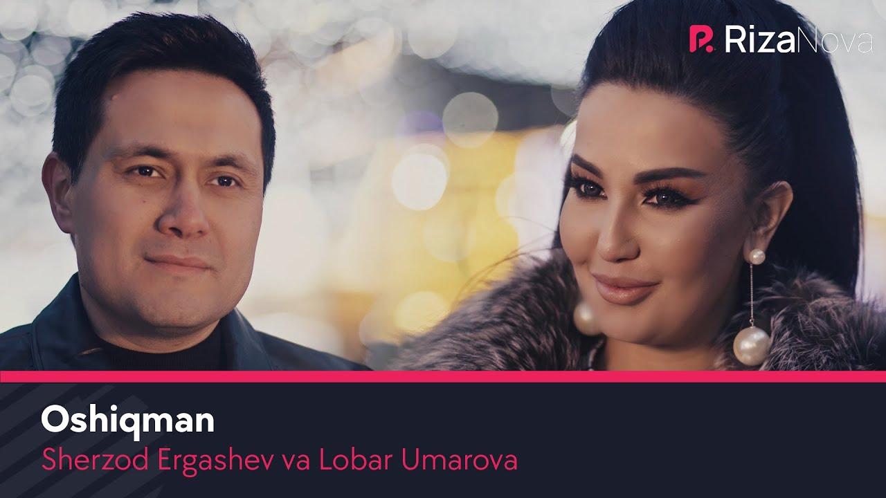 Sherzod Ergashev va Lobar Umarova - Oshiqman