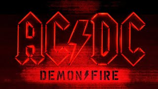 AC/DC - DEMON FIRE (TRAILER)