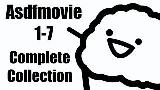 Asdfmovie 1-7 Complete Collection