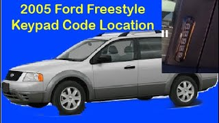 2005 Ford Freestyle keypad code location