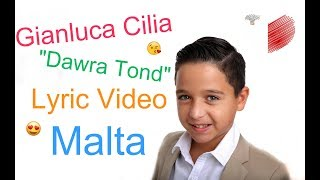 "Gianluca Cilia - ""Dawra Tond"" | Malta JESC 2017 (Lyric Video)"