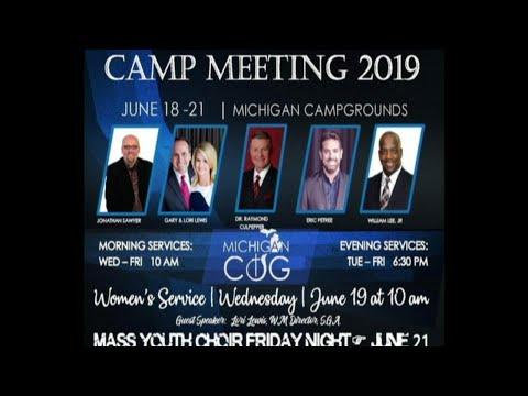 2019 Michigan Church of God Camp Meeting Thursday AM Service