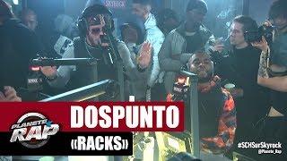 "Dospunto ""Racks"" #PlanèteRap"